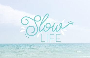 La Slow life